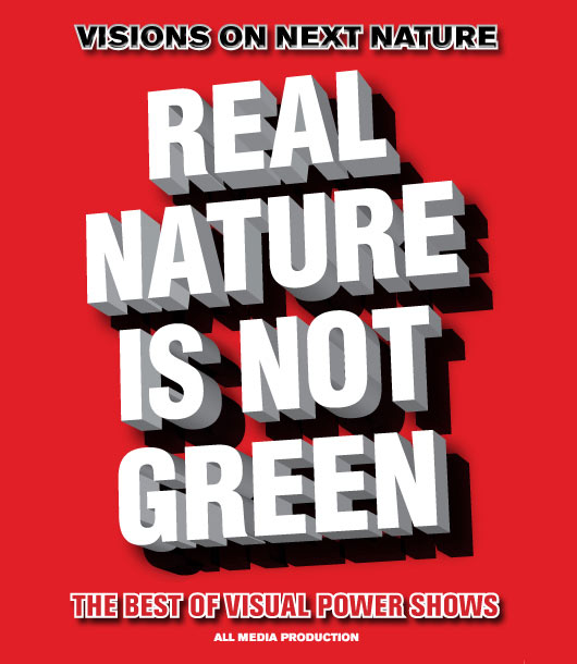Real Nature is not Green DVD