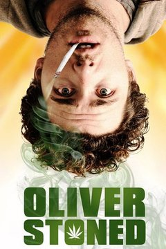 Oliver, Stoned. movie poster