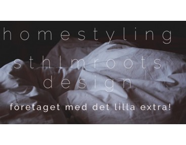 Homestyling SthlmRoots Design AB