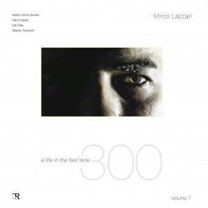 Mirco Lazzari Vita 300 Life Fast Lane Book Vol.7