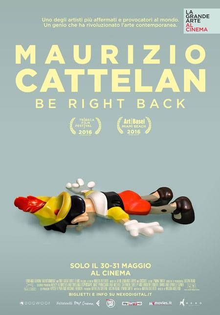 Maurizio Cattelan - Be Right Back Poster Italia