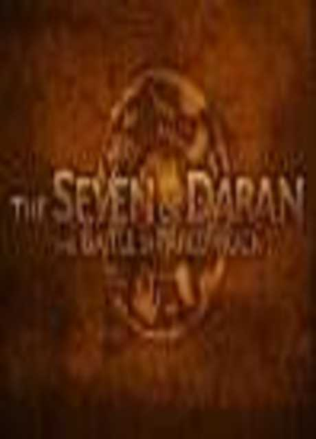 The seven of Daran - The Battle Of Pareo Rock
