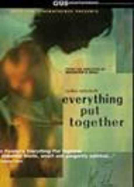 Everything Put Together - Tutto sommato