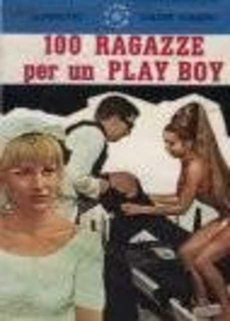 100 ragazze per un playboy