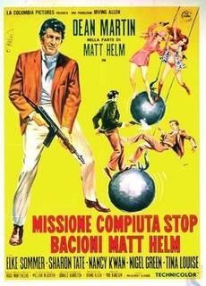 Missione compiuta Stop - Bacioni Matt Helm