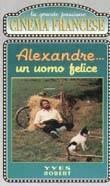 Alexandre, un uomo felice