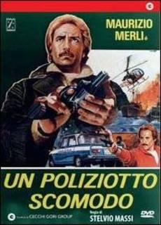 Un poliziotto scomodo