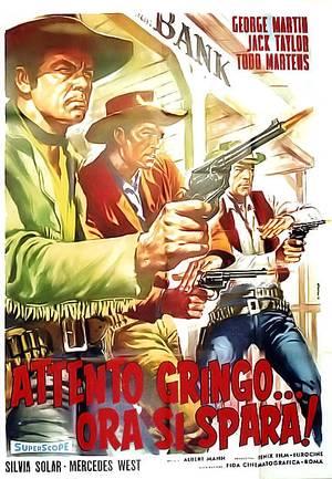 Attento Gringo... ora si spara