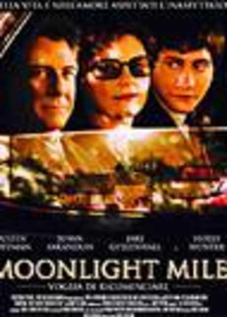 Moonlight Mile - Voglia di ricominciare