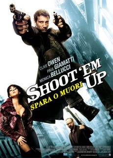 Shoot 'Em Up - Spara o muori!