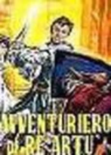 L'avventuriero di re Artù