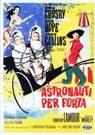 Astronauti per forza