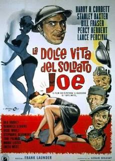 La dolce vita del soldato Joe
