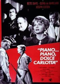 Piano... piano, dolce Carlotta
