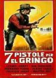 7 pistole per El Gringo