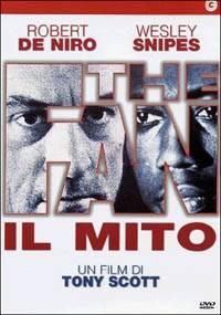 The fan - il mito