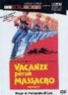 Vacanze per un massacro