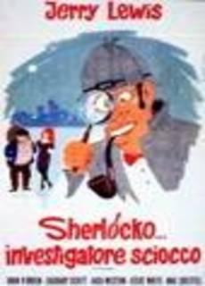 Sherlocko investigatore sciocco