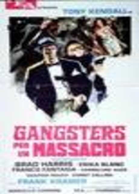 Gangsters per un massacro