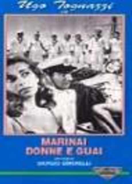 Marinai, donne e guai