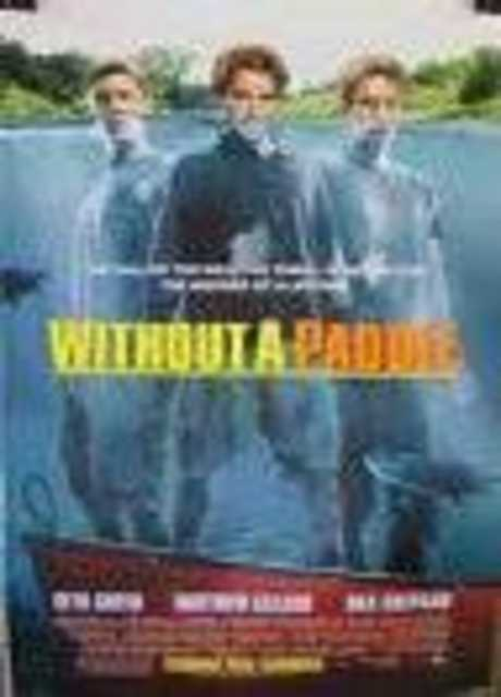 Without a Paddle - Un tranquillo weekend di vacanza