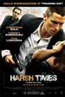 Harsh Times - I giorni dell'odio