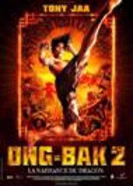 Ong bak 2- La nascita del dragone