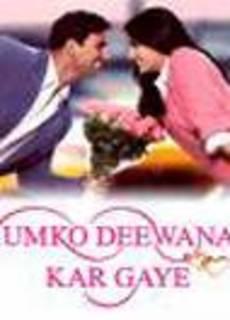 Humko Deewana Kar Gaye