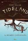 Tideland - Il mondo capovolto