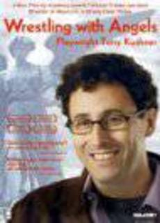 Wrestling with Angels: Playwright Tony Kushner