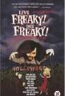 Live Freaky! Die Freaky!