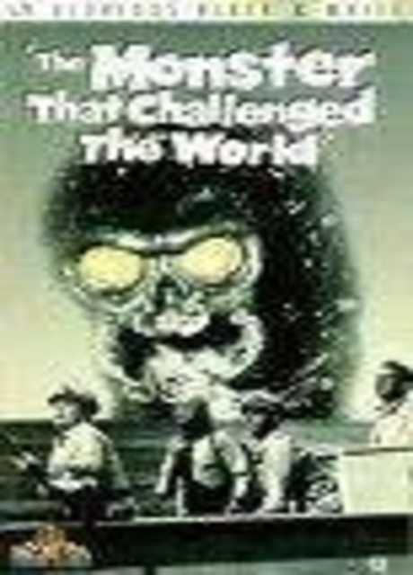 Il mostro che sfidò il mondo
