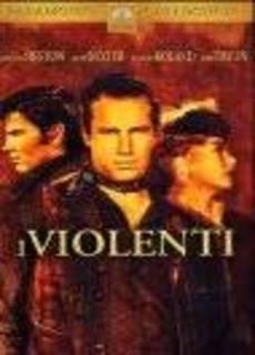 I violenti