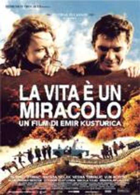 La vita è un miracolo