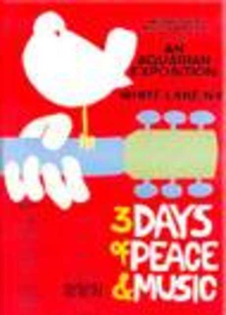 Woodstock: tre giorni di pace amore e musica