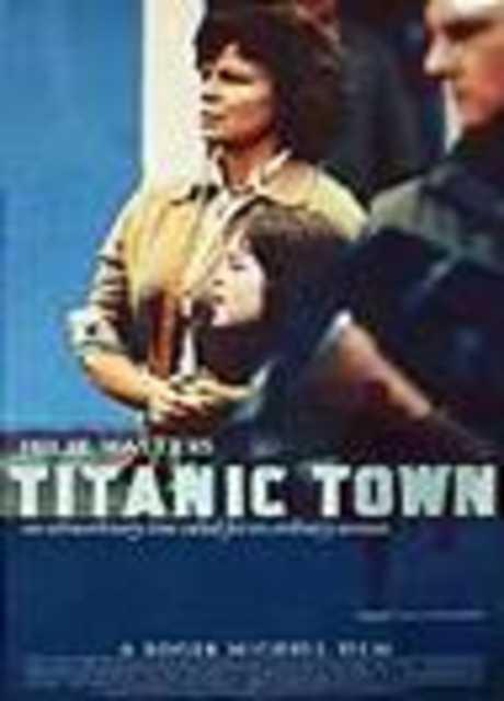 Titanic Town