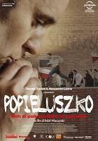 Popieluszko - Non si può uccidere la speranza