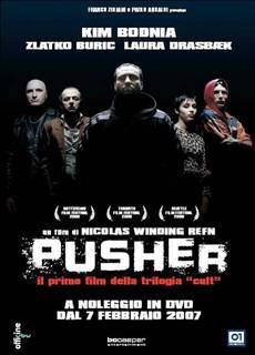 Pusher - L'inizio