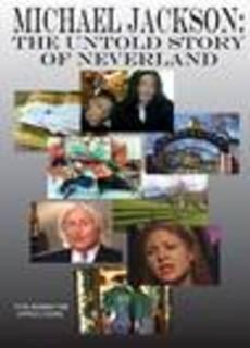 Michael Jackson: The Untold Story of Neverland