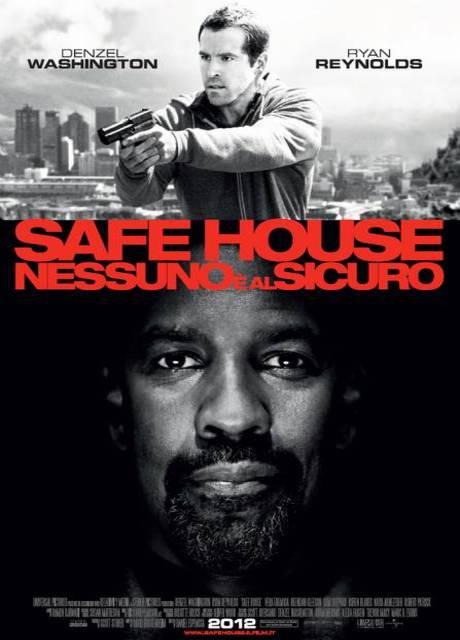 Safe House: Nessuno è al Sicuro