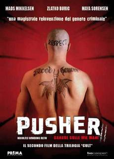 Pusher 2 - Sangue sulle mie mani