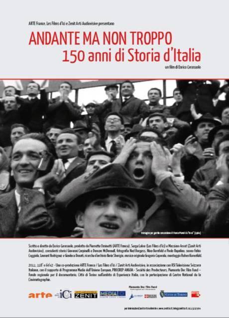 Andante ma non Troppo - 150 Anni di Storia d'Italia