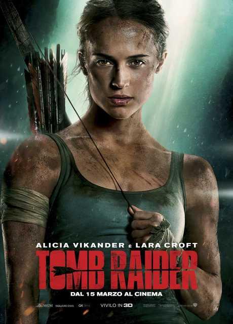 Il reboot di tomb raider il film evento della wb del 2017 for Il film della cabina 2017