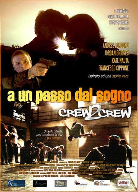 Crew2Crew - A un passo dal sogno