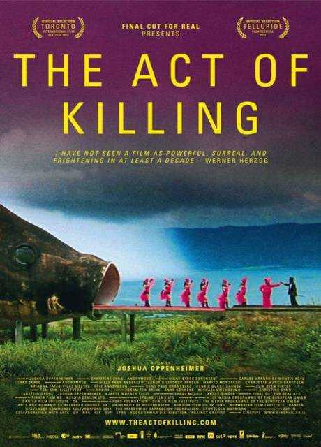 THE ACT OF KILLING- L'atto di uccidere