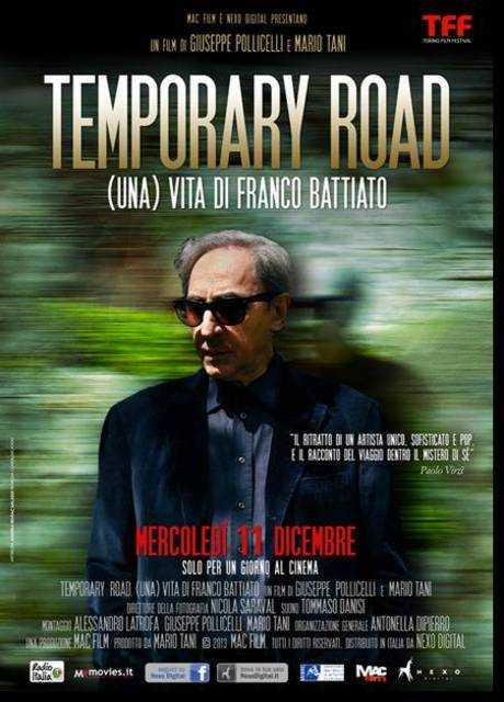 Temporary road - (Una) Vita di Franco Battiato