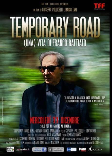 Temporary road - (Una) Vita di Franco Battiato