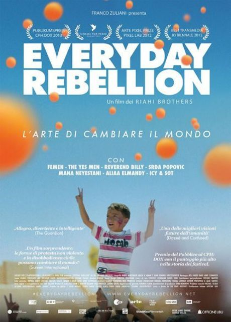 Everyday Rebellion - L'arte di cambiare il mondo