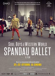 Soul Boys of the Western World: Spandau Ballet - Il film
