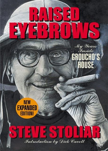 Raised Eyebrows: My Years Inside Groucho's House